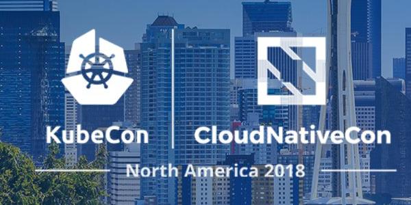 [Conference] KubeCon + CloudNativeCon North America 2018