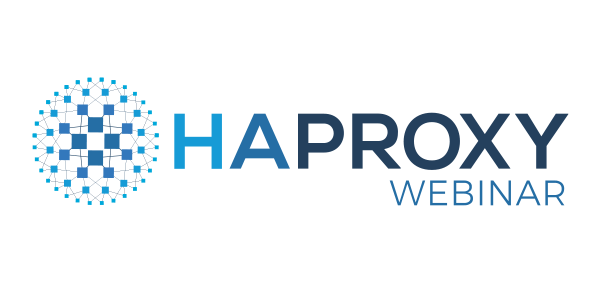 [On-Demand Webinar] HAProxy Data Plane API: True Dynamic Configuration Management