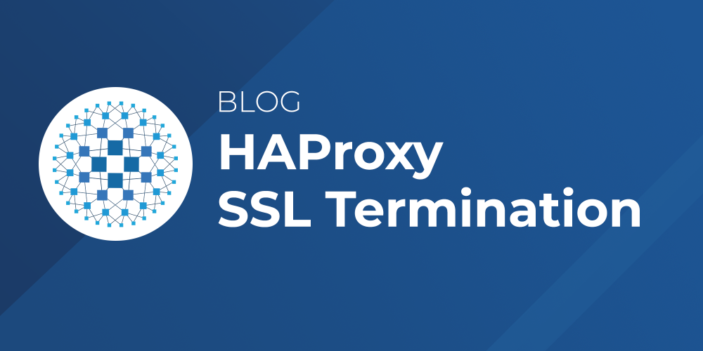 HAProxy SSL Termination