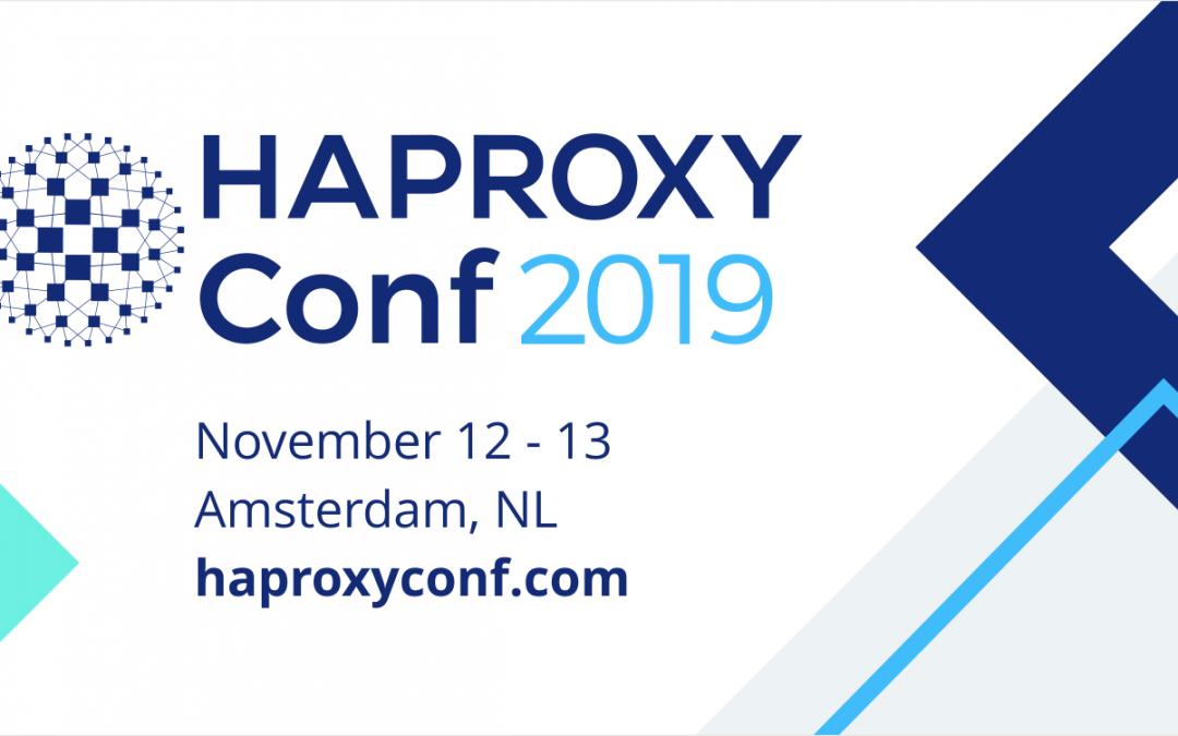Introducing HAProxyConf 2019